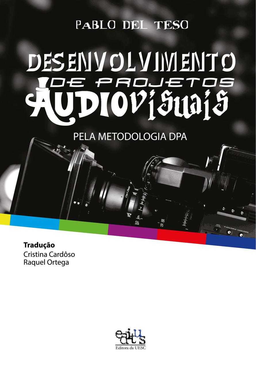 Desenvolvimento de projetos audiovisuais, livro de Pablo Del Teso