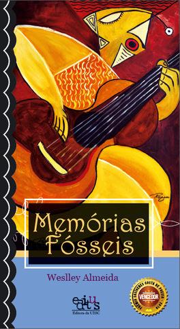 Memórias fósseis, livro de Weslley Almeida