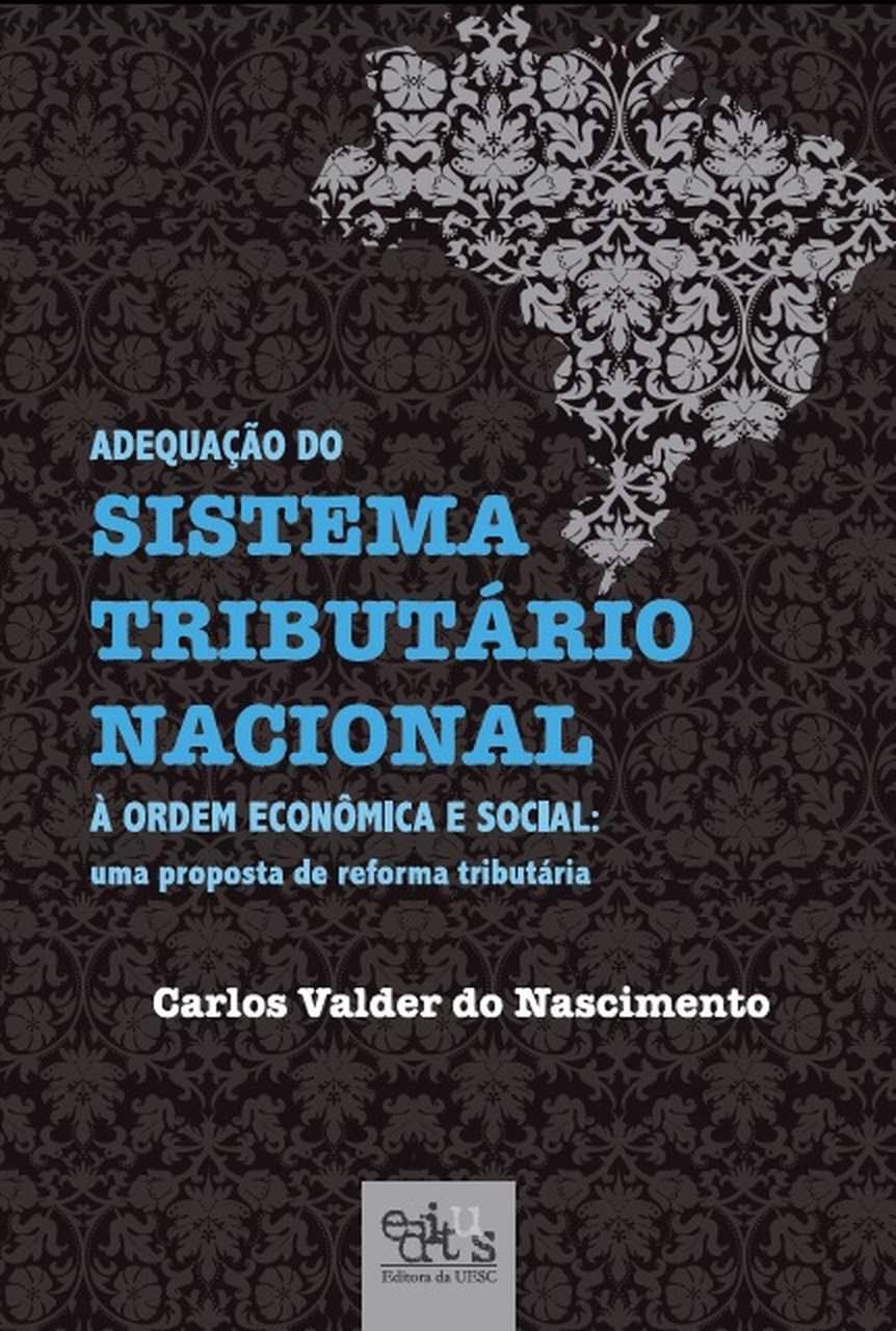 Adequação do Sistema Tributário Nacional, livro de Carlos Valder do Nascimento