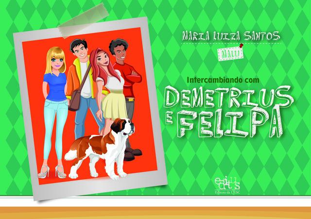 Intercambiando com Demetrius e Felipa, livro de Maria Luiza S. Santos