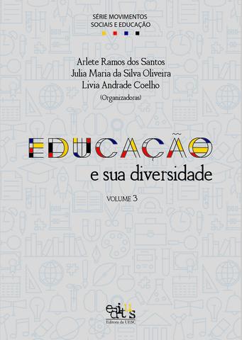 EDUCAÇÃO E SUA DIVERSIDADE, livro de Arlete Ramos, Julia Maria, Lívia Andrade