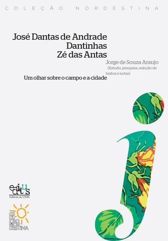 José Dantas de Andrade - Dantinhas - Zé Danta, livro de Jorge de Souza Araujo