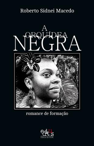 A Orquídea Negra, livro de Roberto Sidnei Macedo