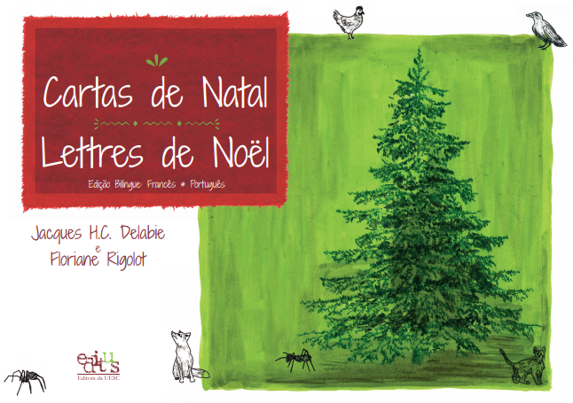 Cartas de Natal, Lettres de Noël, livro de Jacques Delabie, Floriane Rigolot