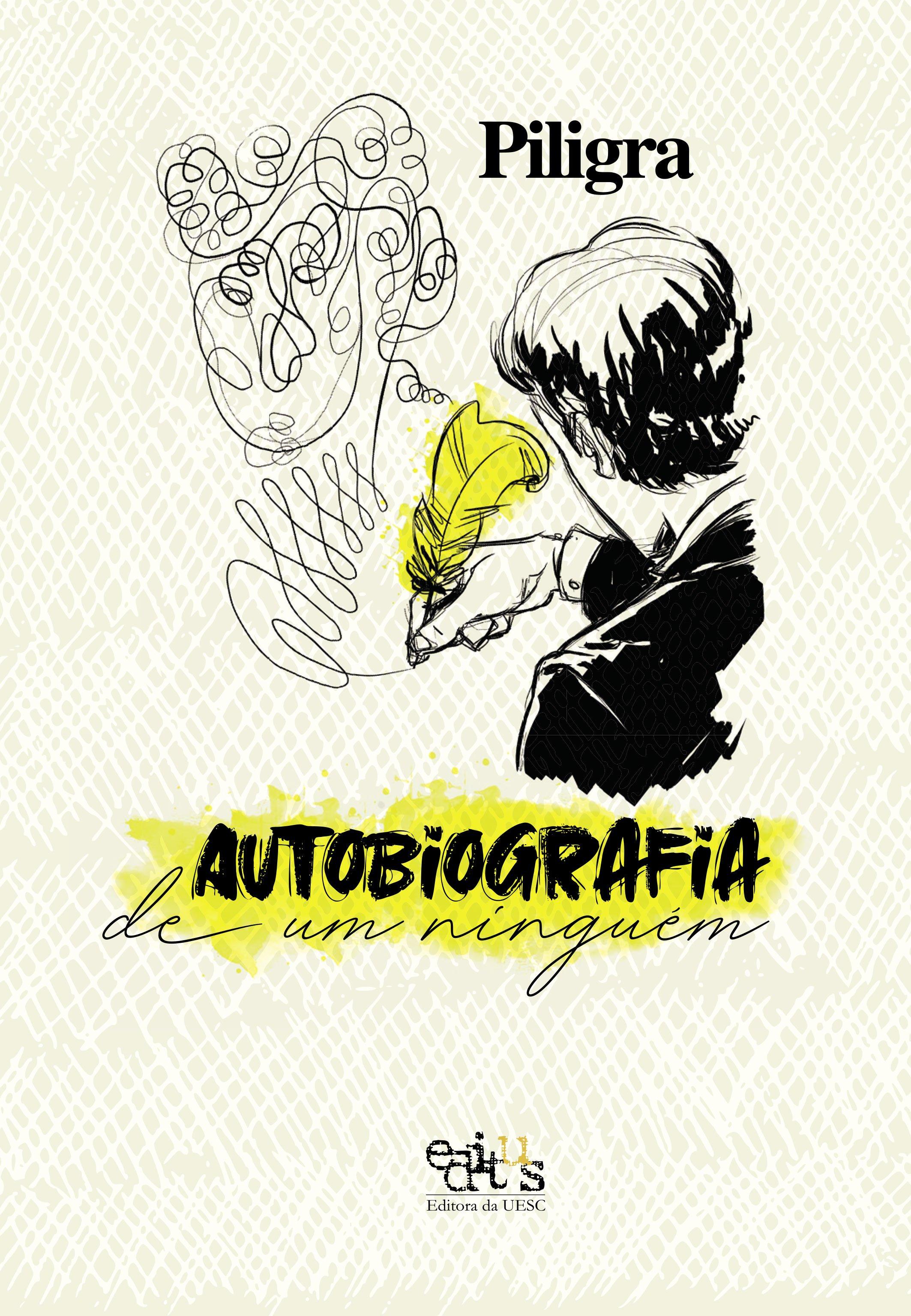 Autobiografia de um ninguém, livro de Piligra