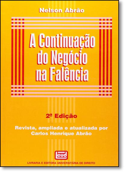 Continuação do Negócio na Falência, A, livro de Nelson Abrão