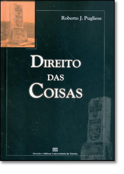 Direito das Coisas, livro de Roberto José Pugliese