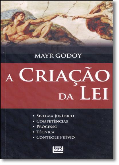 Criação da Lei, A, livro de Mayr Godoy