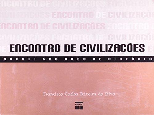 Encontro De Civilizações, livro de Francisco Silva