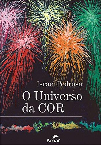 UNIVERSO DA COR, livro de PEDROSA, ISRAEL