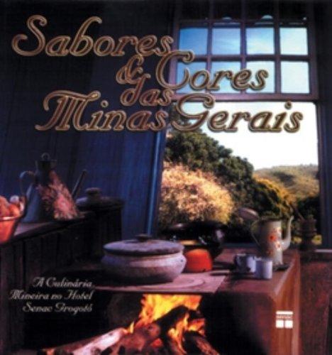 Sabores e Cores das Minas Gerais, livro de Vários Autores