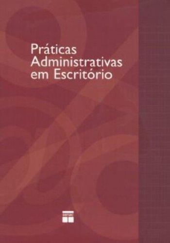 Práticas Administrativas Em Escritorio, livro de Vários Autores