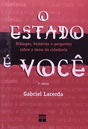O Estado É Você, livro de Gabriel Lacerda