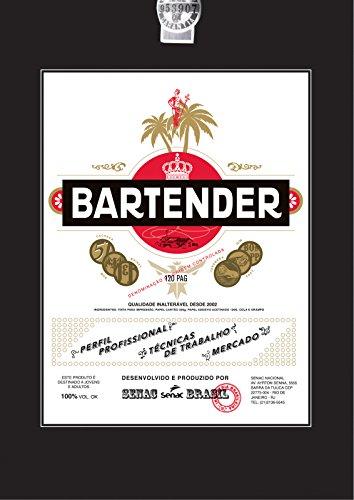 Bartender : Perfil profissional, técnicas de trabalho e mercado, livro de Senac Nacional