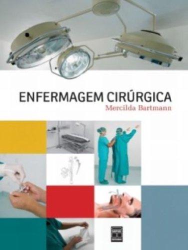 Enfermagem Cirúrgica, livro de Mercilda Bartmann