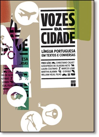 Vozes da Cidade: Língua Portuguesa em Textos e Conversas, livro de Fred Góes