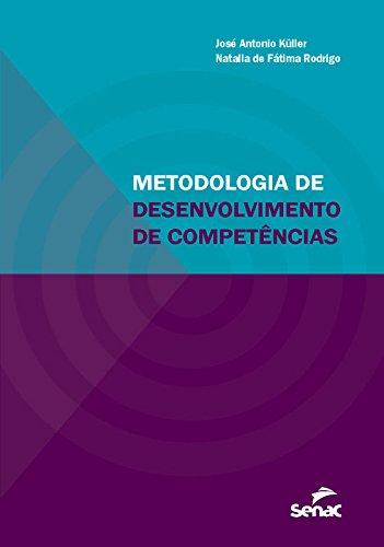 Metodologia de Desenvolvimento de Competências, livro de José Antonio Küller