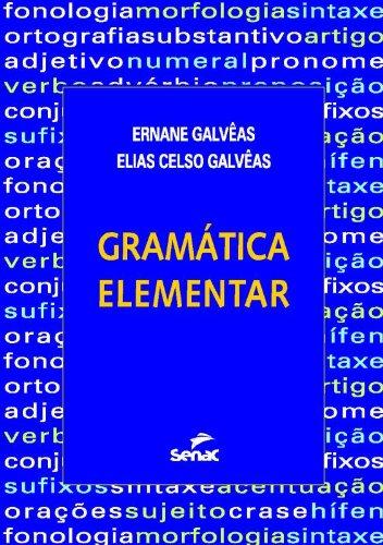 Gramática Elementar, livro de Elias Celso Galveas, Ernane Galveas