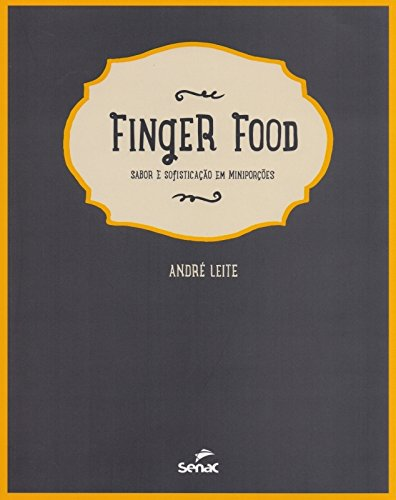 Finger Food, livro de André Leite