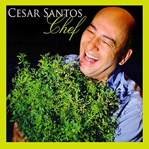 Cesar Santos, Chef, livro de Cesar Santos