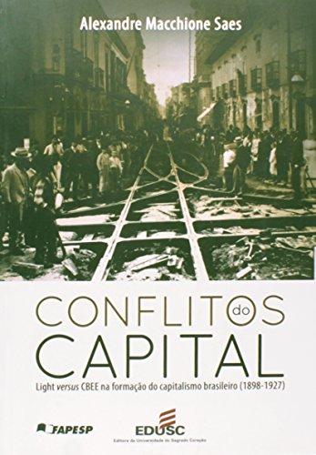 Conflitos Do Capital, livro de Alexandre Saes