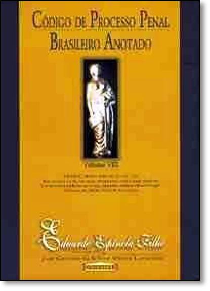 Código de Processo Penal Brasileiro Anotado - Vol.8, livro de Eduardo Espínola Filho