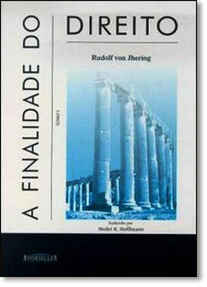 Finalidade do Direito, A - 2 Volumes, livro de Rudolf Von Jhering