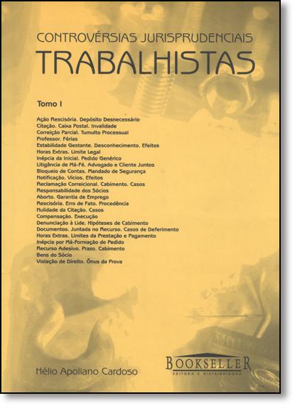 Controversias Jurisprudencias Trabalhistas - 3 Tomos, livro de Hélio Apoliano Cardoso