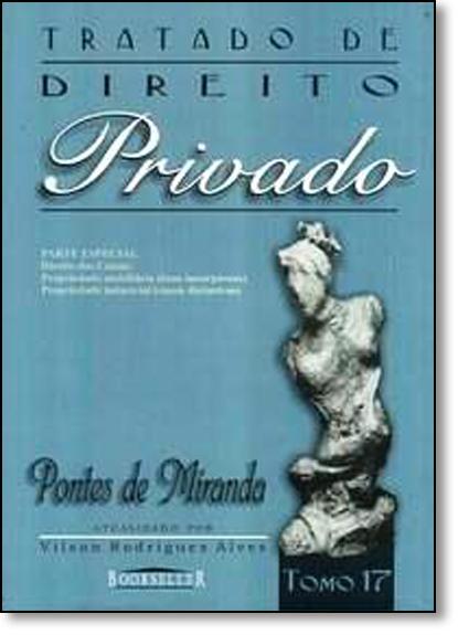 Tratado de Direito Privado - Tomo 17, livro de Pontes de Miranda