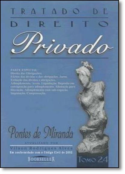 Tratado de Direito Privado - Tomo 24, livro de Pontes de Miranda