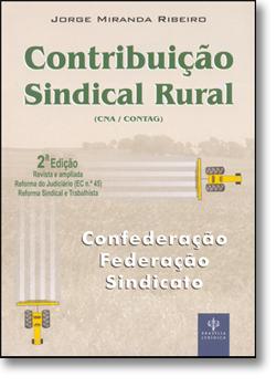 CONTRIBUICAO SINDICAL RURAL, livro de Jorge Miranda Ribeiro