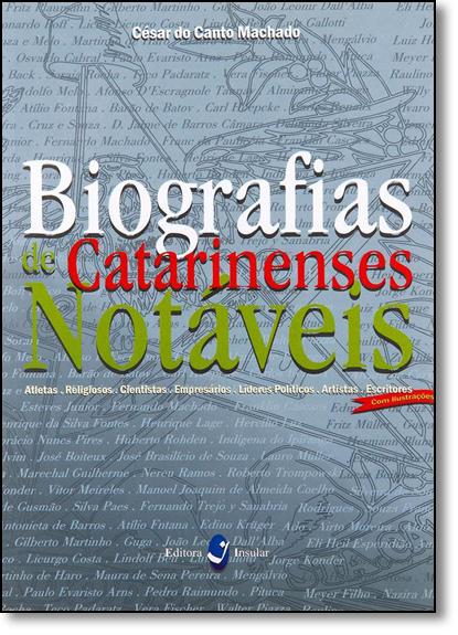 Biografias de Catarinenses Notáveis, livro de César do Canto Machado