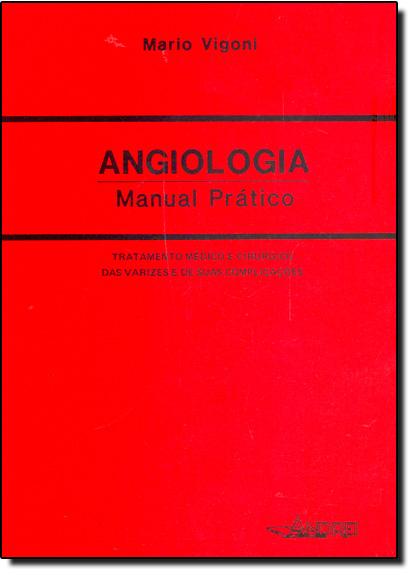 Angiologia: Manula Prático, livro de Mario Vigoni