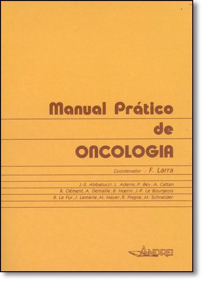 Manual Prático de Oncologia, livro de F. Larra