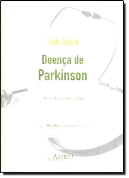 Tudo Sobre Doença de Parkinson, livro de Marie Oxtoby