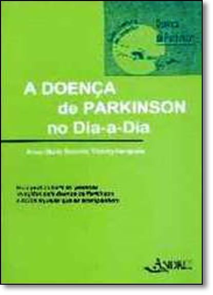 Doença de Parkinson no Dia-a-dia, A, livro de Anne-Marie Bonnet