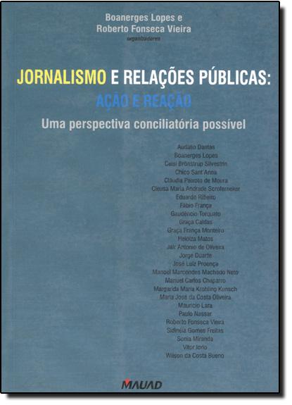JORNALISMO E RELACOES PUBLICAS, livro de Elenara Vieira De Vieira