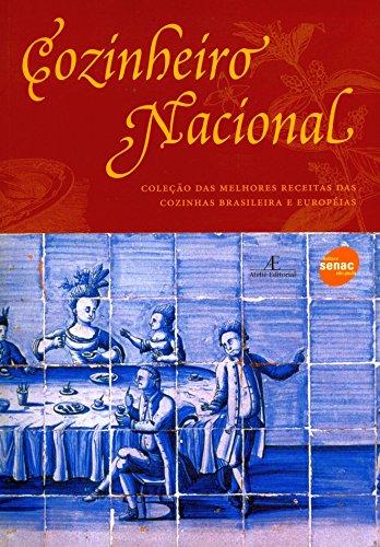 Cozinheiro Nacional - Coleção das Melhores Receitas das Cozinhas Brasileira e Européias, livro de
