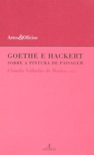 Goethe e Hackert - Sobre a Pintura de Paisagem, livro de Claudia Valladão de Mattos