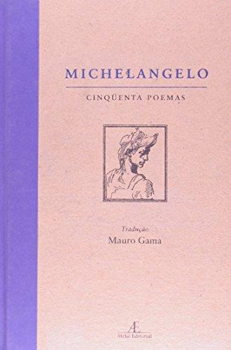 Michelângelo - Cinquenta Poemas, livro de Michelangelo
