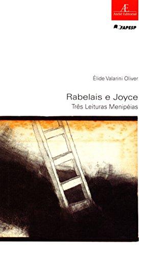 Rabelais e Joyce - Três Leituras Menipéias, livro de lide Valarini Oliver