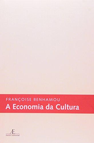 A Economia da Cultura, livro de Françoise Benhamou