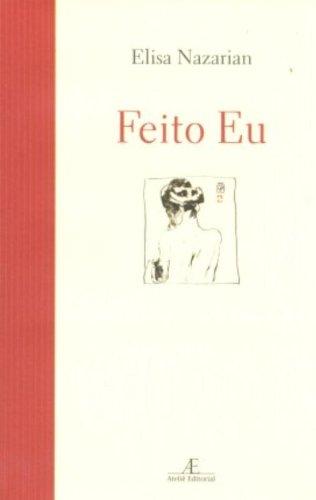 Feito Eu, livro de Elisa Nazarian