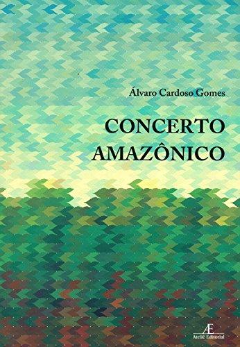 Concerto Amazônico, livro de lvaro Cardoso Gomes