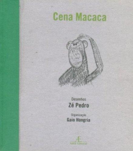 Cena Macaca, livro de Zé Pedro