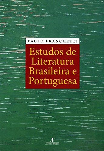 Estudos de Literatura Brasileira e Portuguesa, livro de Paulo Franchetti