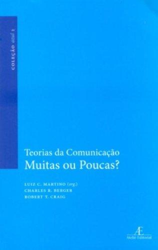 Teorias da Comunicação: Muitas ou Poucas?, livro de Luiz C. Martino (org.)