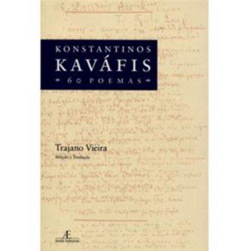 Konstantinos Kaváfis – 60 Poemas, livro de Trajano Vieira