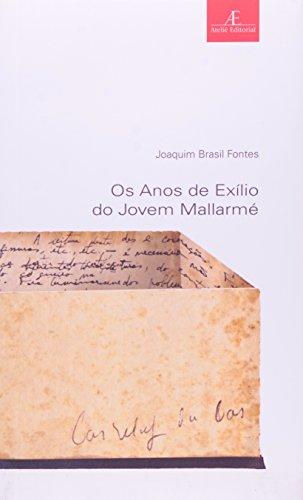 Os Anos de Exílio do Jovem Mallarmé, livro de Joaquim Brasil Fontes