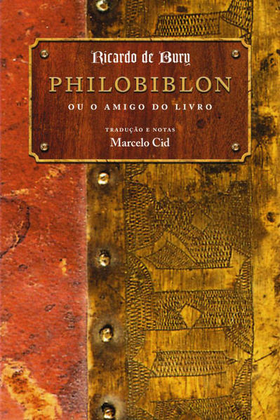 Philobiblon ou O Amigo do Livro, livro de Richard de Bury